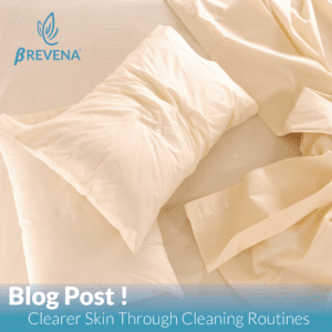Cleaning Timelines for Healthy Skin